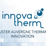 Innovatherm : le cluster thermal d'Auvergne